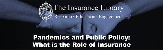 Pandemics and Public Policy: What is the Role of Insurance?